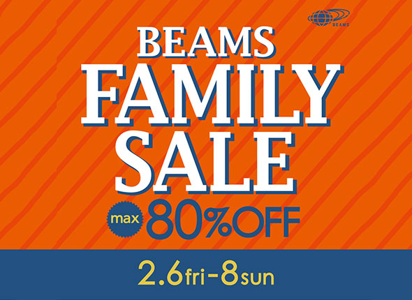 BEAMS FAMILY SALE! MAX80%OFF