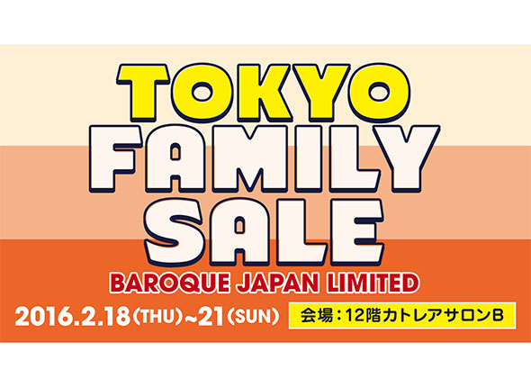 BAROQUE JAPAN LIMITED TOKYO FAMILY SALE!