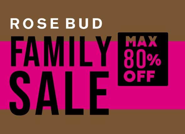 ROSEBUD FAMILY SALE
